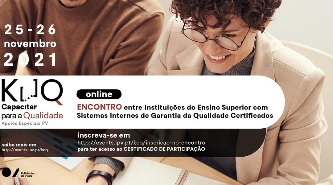 Encontro de Instituições do Ensino Superior com Sistemas Internos de Garantia da Qualidade Certificados